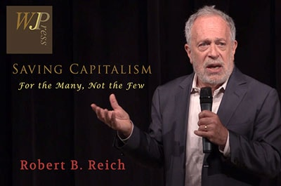 Robert Reich on 'Saving Capitalism'